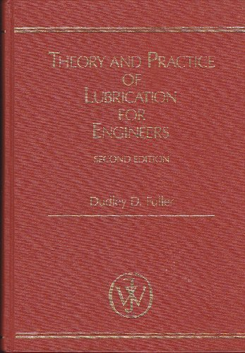 9780471047032: Theory and Practice of Lubrication for Engineers