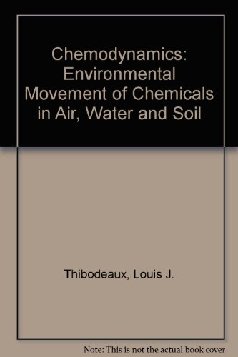 9780471047209: Chemodynamics: Environmental Movement of Chemicals in Air, Water, and Soil