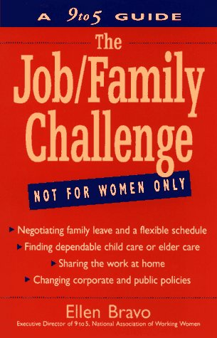 9780471047230: The Job/Family Challenge: A 9 to 5 Guide
