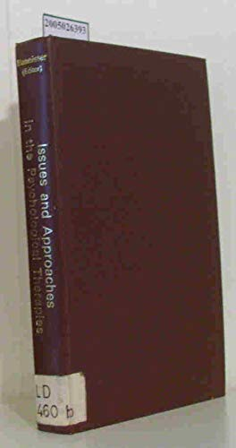 Issues and Approaches in the Psychological Therapies: Bannister, D