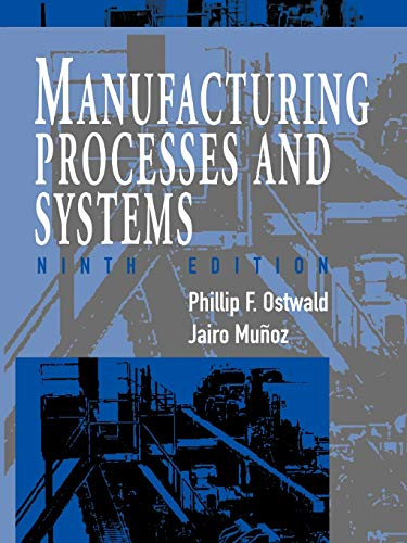 9780471047414: Manufacturing Processes and Systems