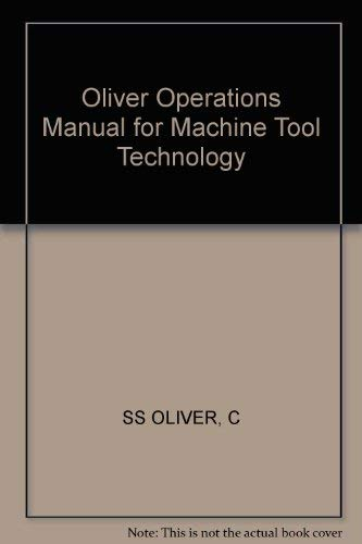9780471047445: Oliver Operations Manual for Machine Tool Technology