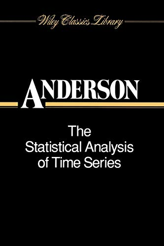 9780471047452: The Statistical Analysis of Time Series (Wiley Classics Library)