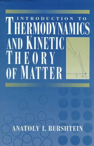 9780471047551: Introduction to Thermodynamics and Kinetic Theory of Matter