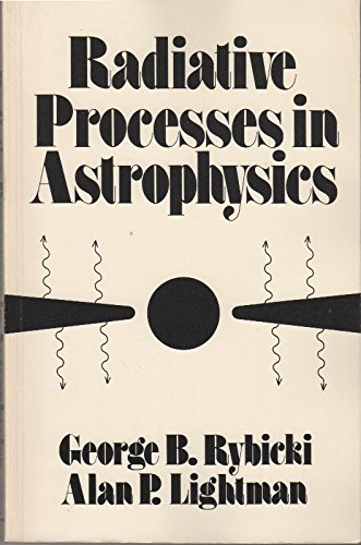 9780471048152: Radiative Processes in Astrophysics