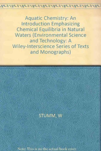 9780471048312: Aquatic Chemistry: An Introduction Emphasizing Chemical Equilibria in Natural Waters