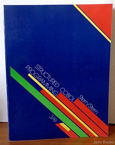 Structured COBOL Programming: Stern, Nancy B., Stern, Robert A.