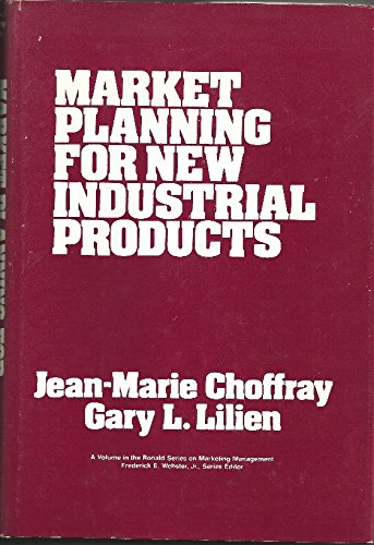 9780471049180: Market Planning for New Industrial Products (Ronald Series on Marketing Management)