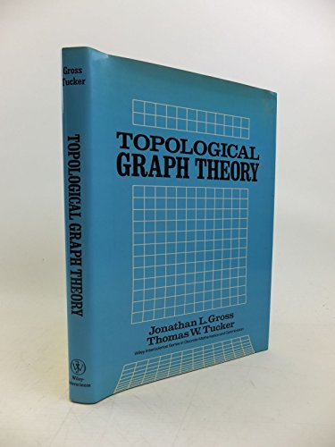9780471049265: Topological Graph Theory (Wiley Series in Discrete Mathematics and Optimization)