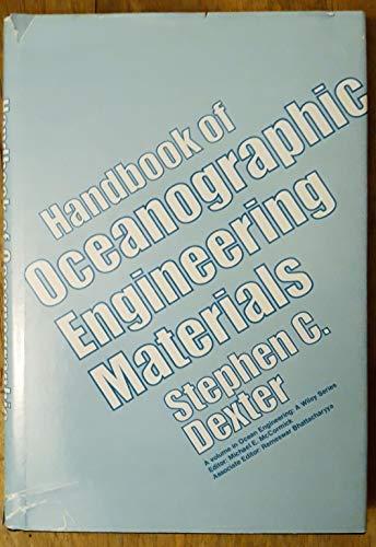 9780471049500: Handbook of Oceanographic Engineering Materials (Ocean Engineering: A Wiley Series)