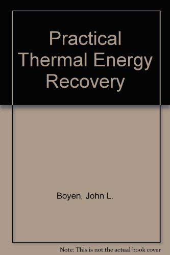 9780471049814: Practical Thermal Energy Recovery