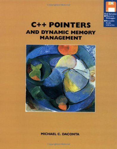 9780471049982: C++ Pointers and Dynamic Memory Management