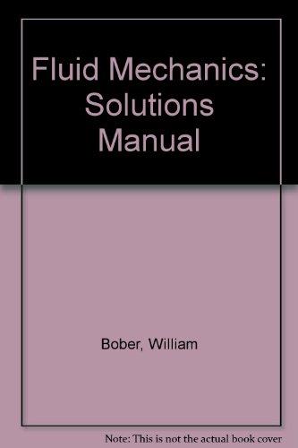 9780471049999: Fluid Mechanics: Solutions Manual
