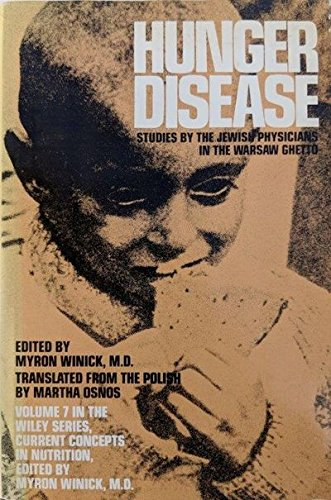 Hunger Disease (Current concepts in nutrition, vol. 7) (0471050032) by Myron Winick