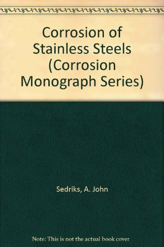 9780471050117: Corrosion of Stainless Steels (The corrosion monograph series)