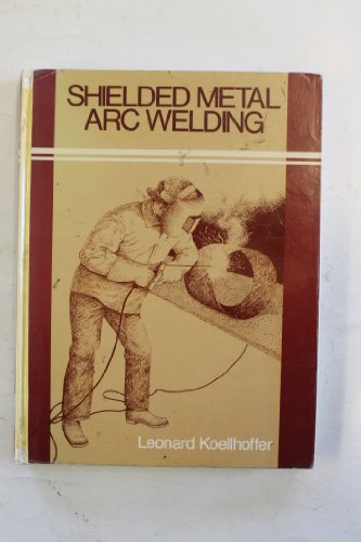 9780471050483: Shielded Metal Arc Welding