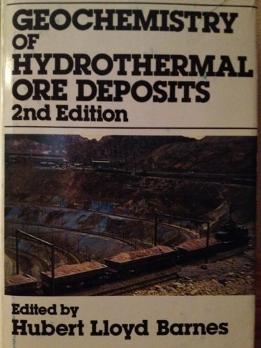 Geochemistry of Hydrothermal Ore Deposits: Hubert L. Barnes