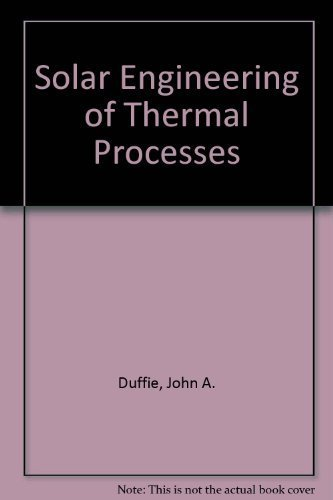 9780471050667: Solar Engineering of Thermal Processes