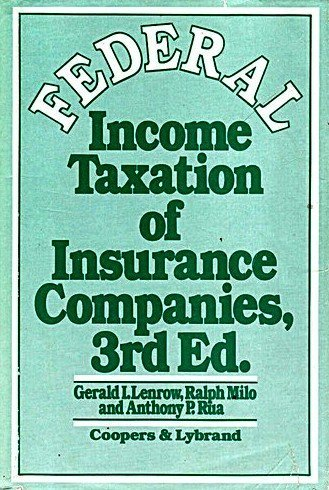 9780471051930: Federal Income Taxation of Insurance Companies