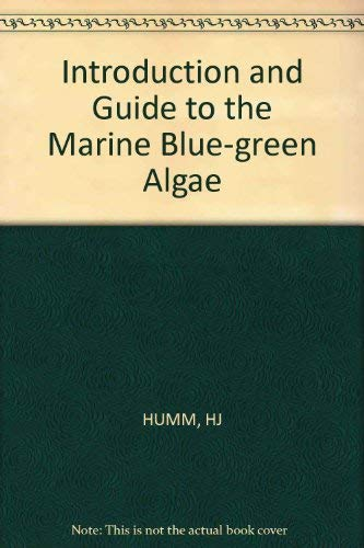Introduction and Guide to the Marine Bluegreen Algae.: Meeresbiologie + Limnologie + Hydrobiologie ...
