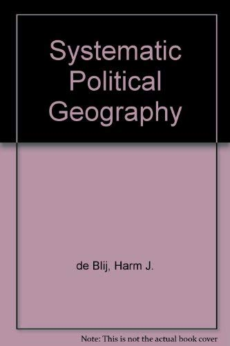 9780471052289: Systematic Political Geography