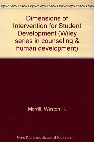 Dimensions of Intervention for Student Development (Wiley: Morrill, Weston H.,