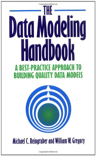 9780471052906: The Data Modeling Handbook: A Best-Practice Approach to Building Quality Data Models
