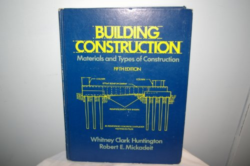 9780471053545: Building Construction: Materials and Types of Construction