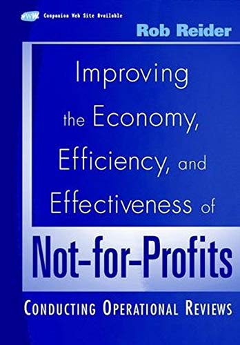 9780471053569: Improving the Economy, Efficiency, and Effectivene SS of Not-for-Profits: Conducting Operational Revi Ews (w/Web Documents)