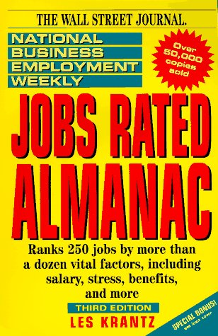 The National Business Employment Weekly Jobs Rated Almanac (National Business Employment Weekly Career Guides) (047105495X) by Krantz, Les