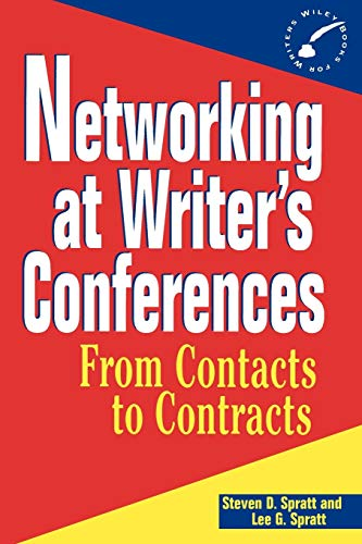 9780471055228: Networking at Writer's Conferences: From Contacts to Contracts (WILEY BOOKS FOR WRITERS SERIES)