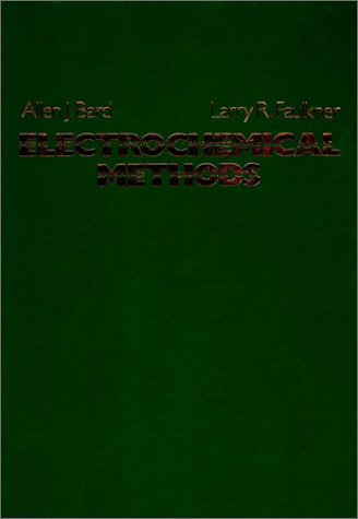 Electrochemical Methods: Fundamentals and Applications: Bard, Allen J.;