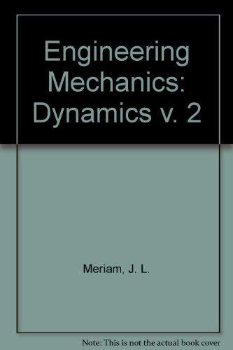 9780471055594: Engineering Mechanics: Dynamics v. 2 (Engineering Mechanics, Si Version)