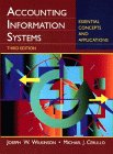 Accounting Information Systems: Essential Concepts and Applications: Joseph W. Wilkinson,