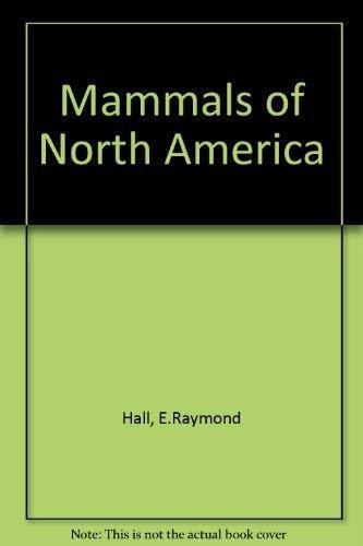 9780471055952: The Mammals of North America