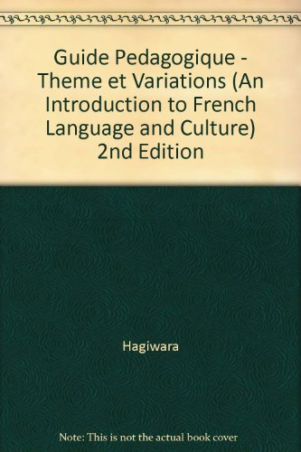 9780471056126: Guide Pedagogique - Theme et Variations (An Introduction to French Language and Culture) 2nd Edition