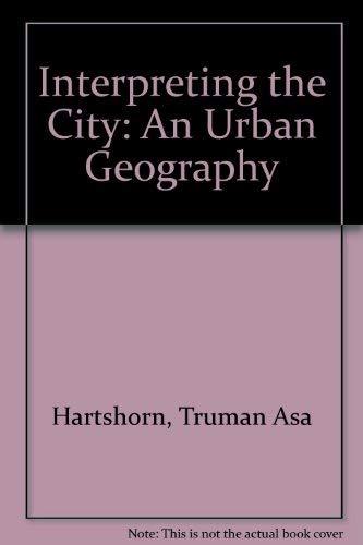 9780471056379: Interpreting the City: An Urban Geography