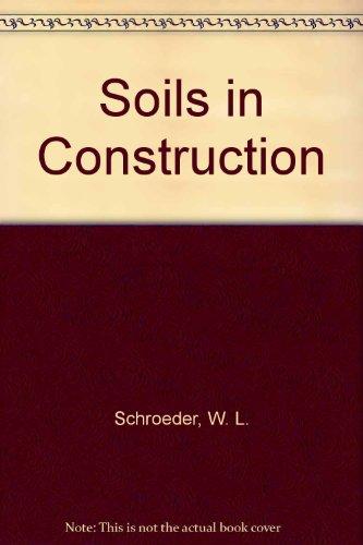 9780471056485: Soils in Construction