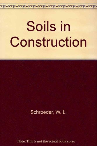 9780471056485: Soils in Construction