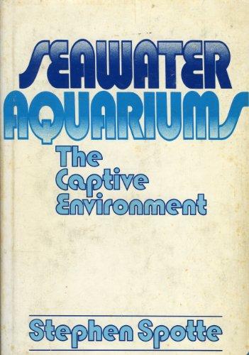 9780471056652: Seawater Aquariums: The Captive Environment