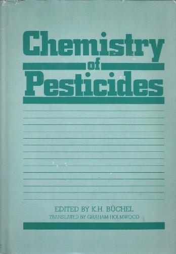 Chemistry of Pesticides: K. H. Buchel