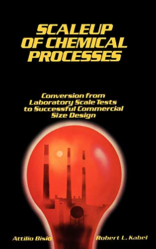 9780471057475: Scaleup of Chemical Processes: Conversion from Laboratory Scale Tests to Successful Commercial Size Design