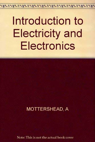 Introduction to Electricity and Electronics: Mottershead, Allen