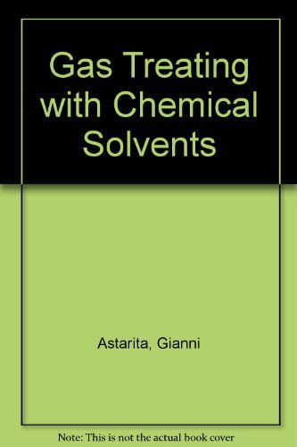 9780471057680: Gas Treating with Chemical Solvents