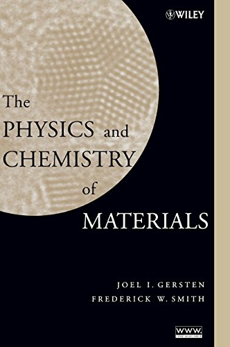 9780471057949: The Physics and Chemistry of Materials