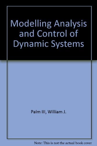 9780471058007: Modeling, Analysis, and Control of Dynamic Systems
