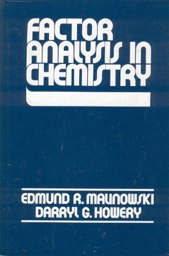 Factor Analysis in Chemistry: Malinowski, Edmund R.,