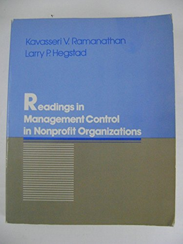 Readings in Management Control in Nonprofit Organizations: Ramanathan, K.V. &