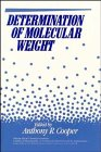 9780471058939: Determination of Molecular Weight (Chemical Analysis: A Series of Monographs on Analytical Chemistry and Its Applications)