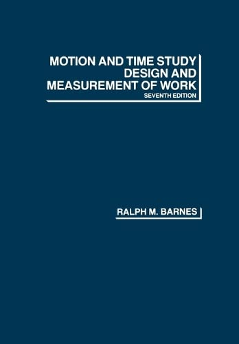 9780471059059: Motion and Time Study: Design and Measurement of Work, 7th Edition